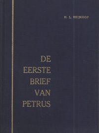 De eerste brief van Petrus H L Heijkoop
