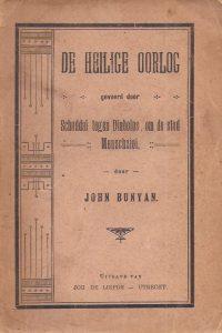 De heilige oorlog gevoerd door Schaddai tegen Diabolus om de stad Menschziel John Bunyan de liefde