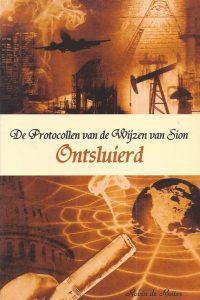 De protocollen van de wijzen van Sion ontsluierd Robin de Ruiter 908016237X 9789080162372