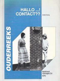 Hallo Contact in gesprek met je kind Andre Konig 9063102046 9789063102043