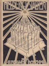 Heldengestalten uit Israels geestelijke worstelstrijd Hilbrandt Boschma