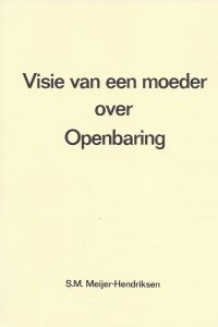 Visie van een moeder over Openbaring S M Meijer Hendriksen