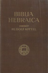 Biblia Hebraica edidit Rudolf Kittel 1937