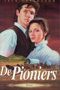 De pioniers De morgan saga 5 Jack Cavanaugh 9061405750