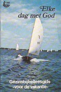 Elke dag met God gezinsbijbelleesgids voor de vakantie Internationale bijbelbond 9032301012