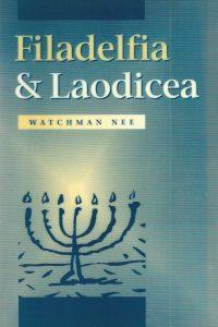 Filadelfia Laodicea drie lezingen van Watchman Nee 906353227X 9789063532277