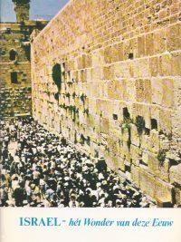 Israel Het wonder van deze eeuw Joseph H Hunting