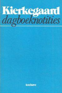 Kierkegaard dagboeknotities een keuze 902590078X 9789025900786