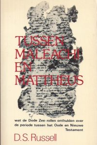 Tussen Maleachi en Mattheus D S Russell 906325203X 9789063252038