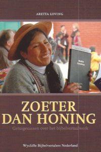 Zoeter dan honing Aretta Loving 9073150035 9789073150034 6e druk 2008