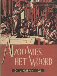 Alzoo wies het Woord een studie over den voortgang van het evangelie in de dagen van Paulus Dr J H Bavink stofomslag