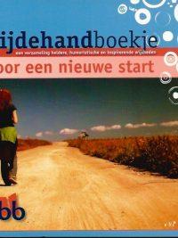 Bijdehandboekje voor een nieuwe start IBB 9032312685 9789032312688 5e druk 2013