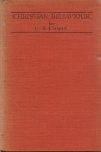 Christian Behaviour C S Lewis Bles Reprint 6th edition 1946 hardcover