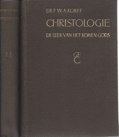 Christologie de leer van het komen Gods F W A Korff 2e druk 1942