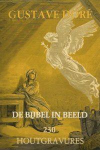 De bijbel in beeld 230 houtgravures van Gustave Dore 9062216617 9789062216611 Scala 1976