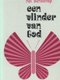 Een vlinder van God Nel Benschop 9024250234 9789024250233 38e druk
