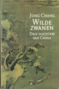 Wilde Zwanen Drie dochters van China Jung Chang 9050931782