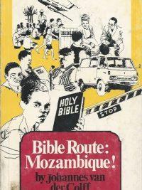 Bible route Mozambique Johannes van der Colff 0620025166 9780620025164