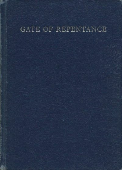Gate of repentance services for the High Holydays Union of Liberal and Progressive Synagogues London 1973 5733
