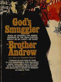 Gods Smuggler by Brother Andrew with John and Elizabeth Sherrill Spire books 1974