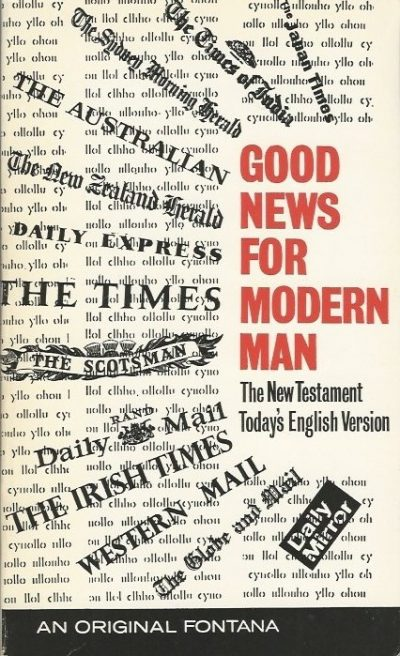 Good News For Modern Man The New Testament in Todays English version Collins Fontana Books 22th imp 1971