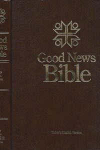 Good news Bible todays English version Large Print Edition The Bible Societies Collins 0564056731 0005127270