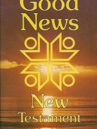 Good news New Testament todays English version The Bible Societies 0564040819 9780564040810 brown with blue back