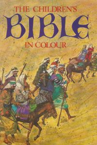 The Childrens Bible in Colour Hamlyn 060107131X 9780601071319 17th 1979
