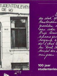 100 Jaar studentenleven aan de VU Liesbeth Lenderink e a 906256321X 9789062563210