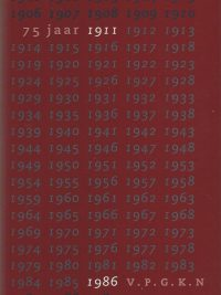 1911 1986 75 jaar V P G K N C Mak 9024279011 9789024279012