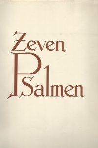7 Psalmen 7 10 22 25 38 39 42 erklaringen van Prof Dr J H Bavinck illustraties van Eekman