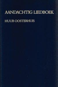 Aandachtig liedboek 143 teksten om te zingen en ter overweging Huub Oosterhuis 9026306040 9789026306044