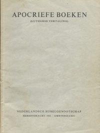 Apocriefe boeken Lutherse vertaling Nederlandsch Bijbelgenootschap