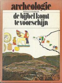 Archeologie de bijbel komt te voorschijn Ronald Harker 9025836216 9789025836214