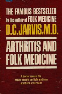 Arthritis and Folk Medicine D C Jarvis A Fawcett Crest Book 1960
