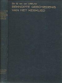 Beknopte geschiedenis van het kerklied door Dr G Van der Leeuw Dr K Ph Bernet Kempers 2e druk gebonden