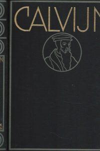 Calvijn een levensschets door dr E Stickelberger