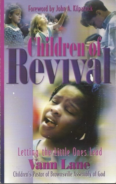 Children of revival letting the little ones lead Vann Lane 1560436999 9781560436997