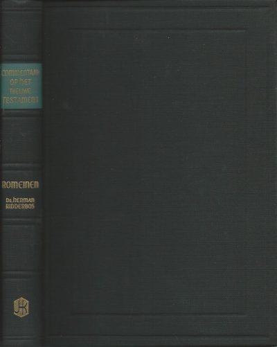 Commentaar op het Nieuwe Testament aan de Romeinen Dr Herman Ridderbos