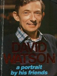 David Watson A Portrait by His Friends Edward England 0946616167 9780946616169
