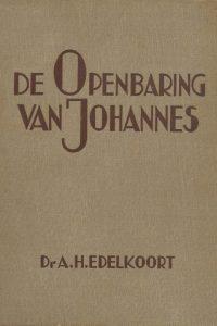 De Openbaring van Johannes Dr A Edelkoort