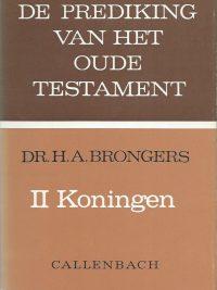 De Prediking van het Oude Testament II Koningen Dr H A Brongers 9026607075 9789026607073