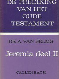 De Prediking van het Oude Testament Jeremia deel II Dr A van Selms 9026607121 9789026607127