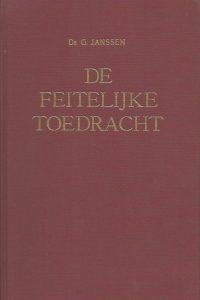 De feitelijke toedracht Ds G Janssen De Vuurbaak 4e druk 1969