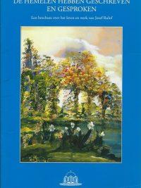 De hemelen hebben geschreven en gesproken een brochure over het leven en werk van Jozef Rulof Stichting Wayti 1e druk 1999
