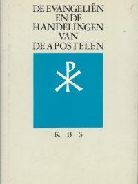 De vier Evangelien en de Handelingen van de apostelen uit de grondtekst vertaald 9061733960 9789061733966