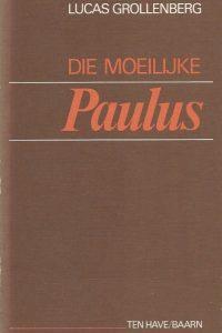 Die moeilijke Paulus Lucas Grollenberg 9025941338 9789025941338