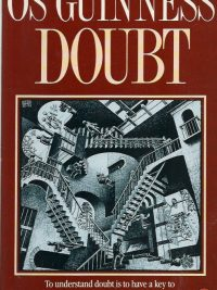 Doubt Os Guinness 074591036X 9780745910369