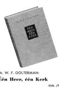 Een Heer een Kerk dr W F Golterman advertentie