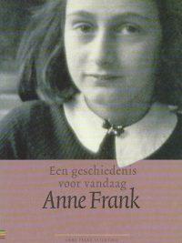 Een geschiedenis voor vandaag Anne Frank 907297221X 9789072972217